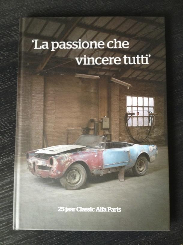 La passione che vincere tutti – 25 Jaar Classic Alfa Parts