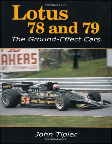 Lotus 78 and 79 - The Ground Effect Cars