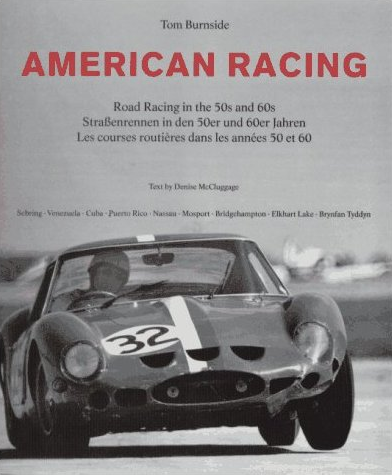 American Racing - Road Racing in the 50s and 60s