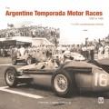 The Argentine Temporada Motor Races 1950 tot 1960